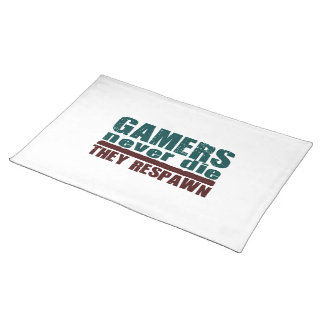 Gamers Never Die... Cloth Placemat