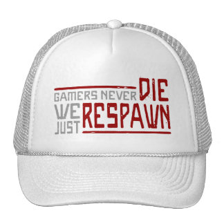 Gamers Never Die - Style 2 Trucker Hat