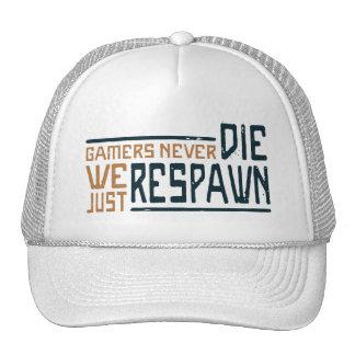 Gamers Never Die - Style 3 Trucker Hat