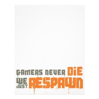 Gamers Never Die We Just Respawn Flyer