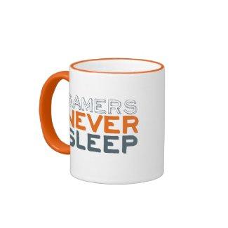 Gamers Never Sleep Funny Mug Orange Ringer