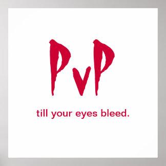"Gamer's Poster ""PvP till Your Eyes Bleed"""