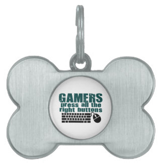 Gamers Press The Right Buttons Pet ID Tag