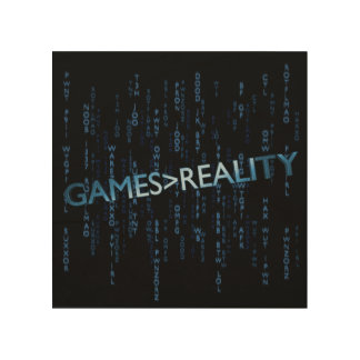 Games Greater Than Reality Wood Print