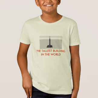 games, THE TALLEST BUILDING IN THE WORLD T-Shirt