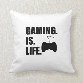 Gaming Is Life Throw Pillows
