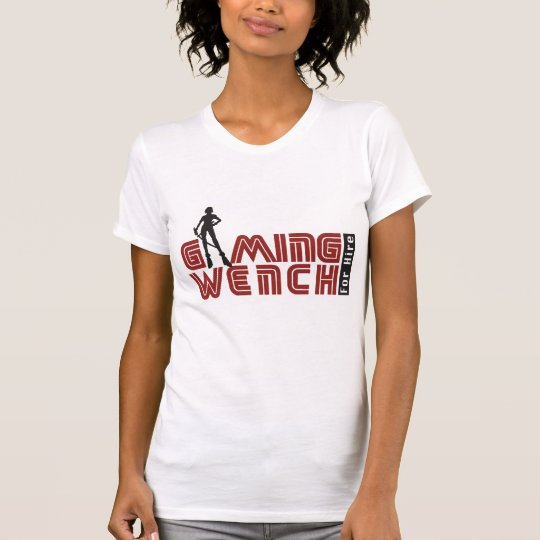 Gaming Wench For Hire T-Shirt