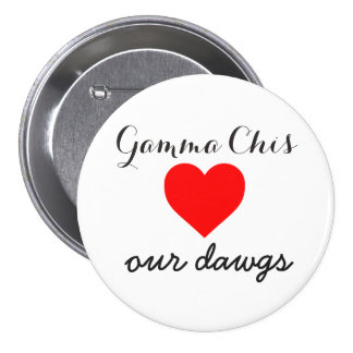 Gamma Chi loves the dawgs Pinback Button