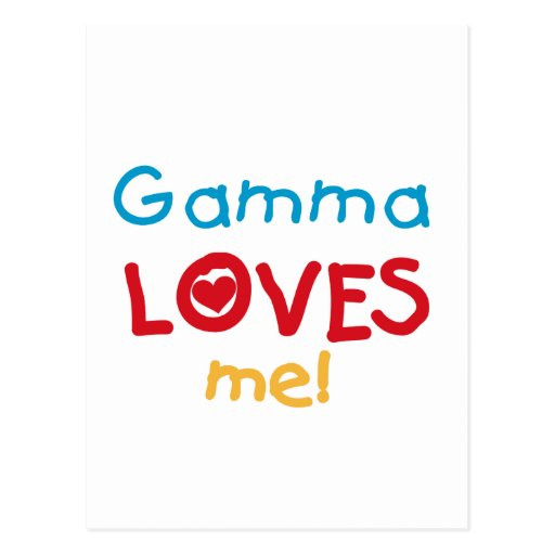 Gamma Loves Me T-shirts and Gifts Postcard