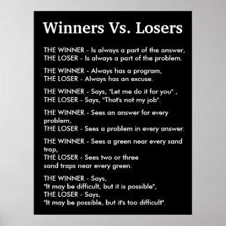Ganadores contra perdedores póster