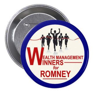 Ganadores de la gestión de la riqueza para Romney Pin Redondo De 3 Pulgadas