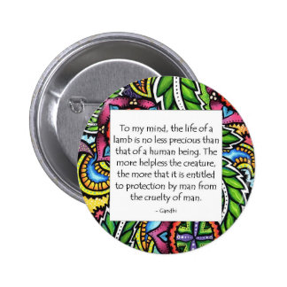 Gandhi Animal Quote Button
