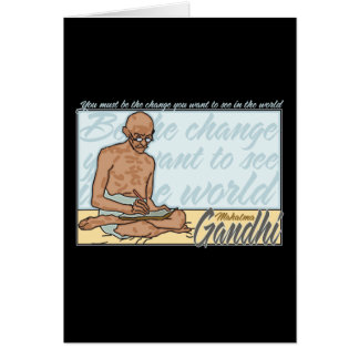 Gandhi Be The Change Quote Greeting Card