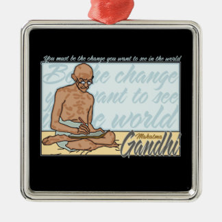 Gandhi Be The Change Quote Metal Ornament