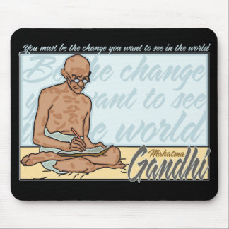 Gandhi Be The Change Quote Mouse Pad