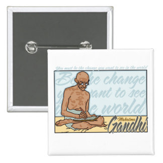 Gandhi Be The Change Quote Pinback Button