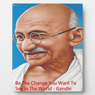 Gandhi & Be The Change Quote Plaque