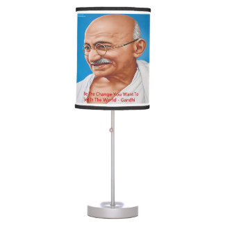 Gandhi & Be The Change Quote Table Lamp