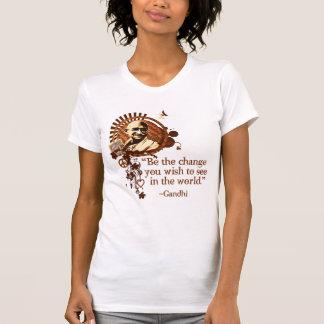 Gandhi enrrollado - sea el cambio… camiseta