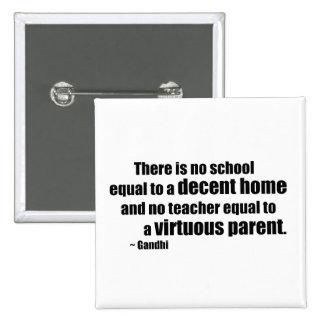 Gandhi Homeschool 2 Inch Square Button
