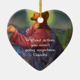 Gandhi Inspirational Quotation About Taking Action Ceramic Ornament