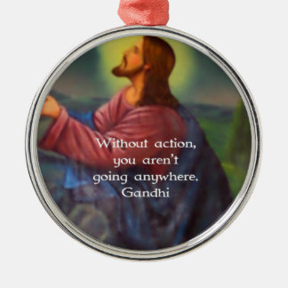 Gandhi Inspirational Quotation About Taking Action Metal Ornament