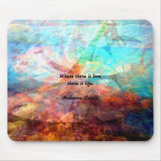 Gandhi Inspirational Quote about Love, Life & Hope Mouse Pad