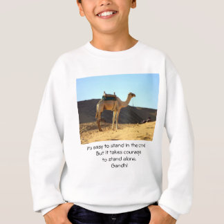 Gandhi Inspirational Quote Quotation About Courage Sweatshirt
