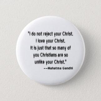 Gandhi on Christians Pinback Button