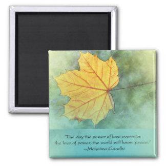 Gandhi Peace Leaf Quote 2 Inch Square Magnet