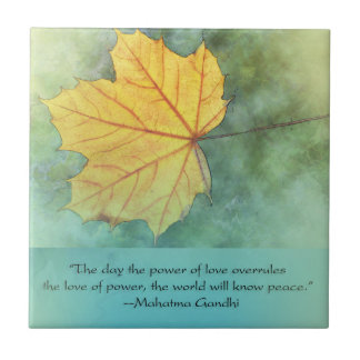 Gandhi Peace Leaf Quote Tile