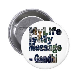 Gandhi Qoute Pin Redondo 5 Cm