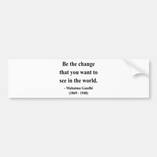 Gandhi Quote 1a Bumper Sticker