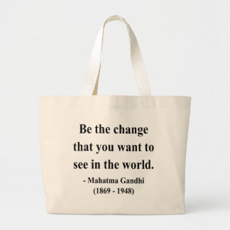 Gandhi Quote 1a Large Tote Bag