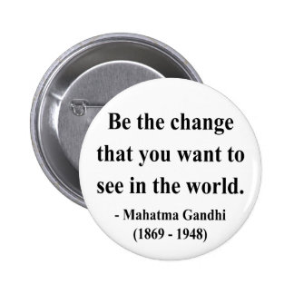 Gandhi Quote 1a Pinback Button
