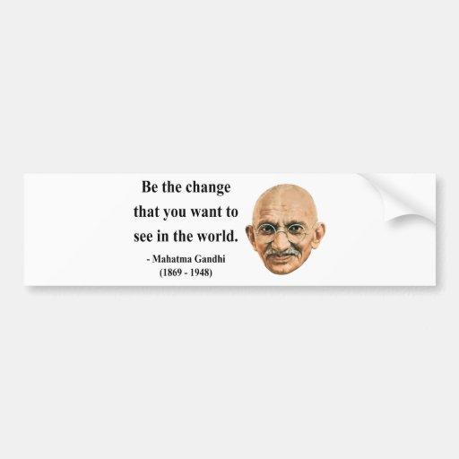 Gandhi Quote 1b Bumper Stickers