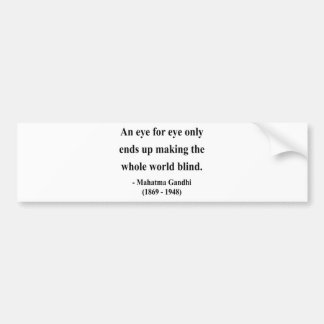Gandhi Quote 3a Bumper Sticker