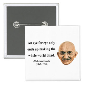 Gandhi Quote 3b Pinback Button