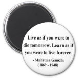 Gandhi Quote 4a 2 Inch Round Magnet