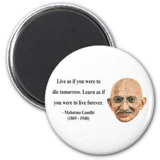 Gandhi Quote 4b 2 Inch Round Magnet