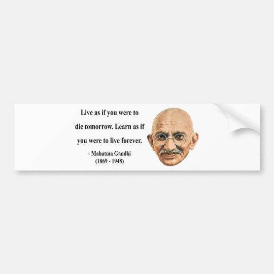 Gandhi Quote 4b Bumper Sticker