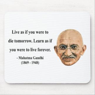 Gandhi Quote 4b Mouse Pad