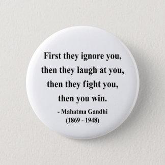 Gandhi Quote 5a Pinback Button
