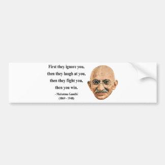 Gandhi Quote 5b Bumper Sticker