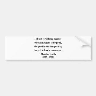 Gandhi Quote 9a Bumper Stickers