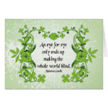 Gandhi Quote An eye for eye only ends ... Greeting Card