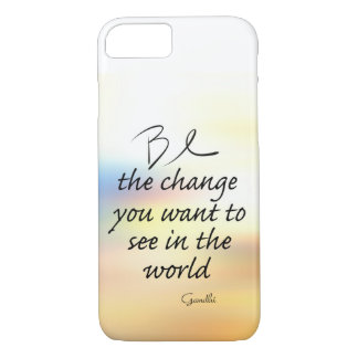 Gandhi quote be the change on custom case