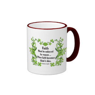 Gandhi Quote Faith... Must be enforced by reason Coffee Mug