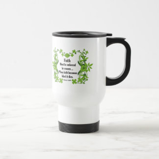 Gandhi Quote Faith... Must be enforced by reason Mug