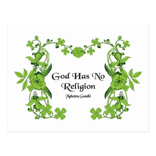Gandhi Quote - God Has No Religion Post Card